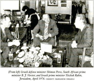 Israeli defence minister Shimon Peres, South African Prime Minister B.J. Vorster and Israeli Prime Minister Yitzhak Rabin in Jerusalem, April 1976 [Rahamim Israeli]