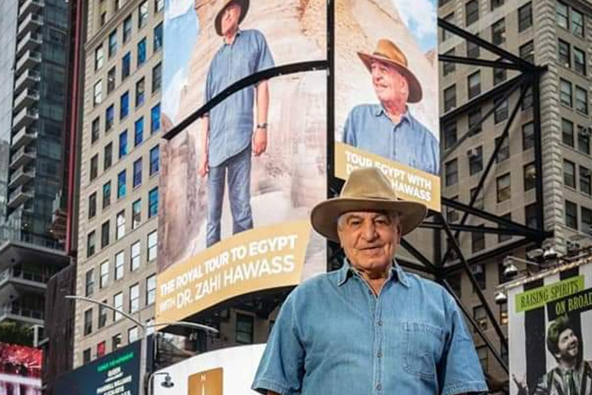 A photo of the Egyptologist Zahi Hawass who was tried for corruption following the Arab Spring and supported coup leader Abdel Fattah Al-Sisi's rise to power will be on display in Times Square in Manhattan, New York, in a bid to encourage Americans to visit Egypt.