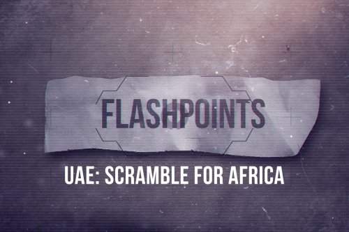 UAE: The scramble for the Horn of Africa