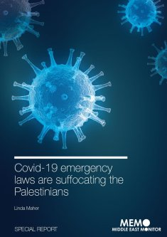 MEMO Special Report: Covid-19 emergency laws are suffocating the Palestinians