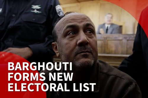 Marwan Barghouti forms new list for Palestinian elections