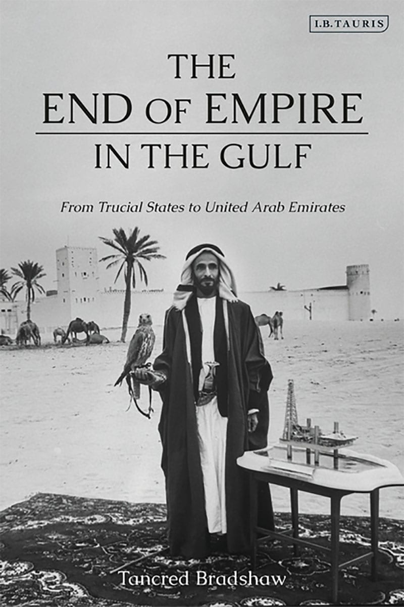 Book cover - The End of Empire in the Gulf [I.B. Tauris]