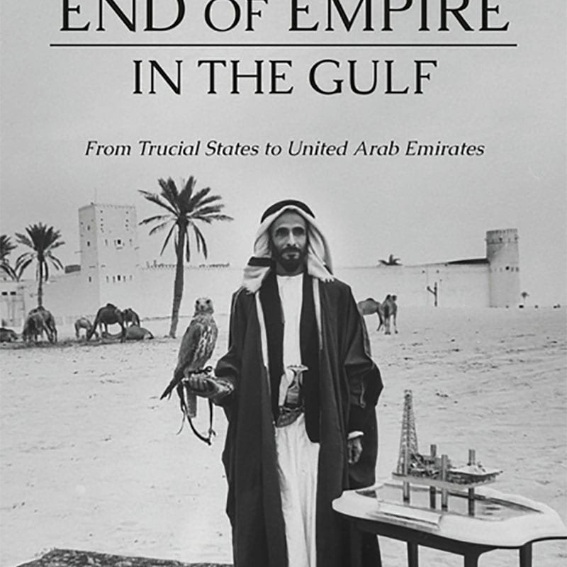 The End of Empire in the Gulf - Book Cover