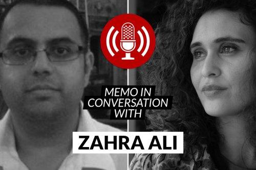 MEMO in conversation with: Zahra Ali