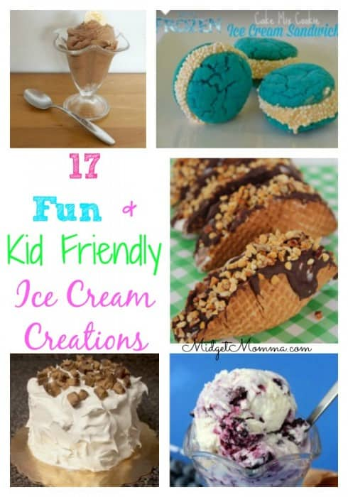 Check out this great collection of Ice Cream Creations that are fun and kid Friendly. Only one recipe has you having to bake.