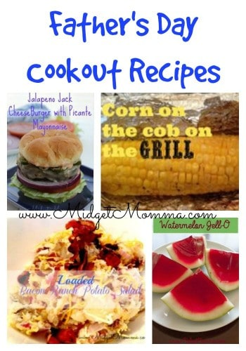 Here is a round up of awesome recipes, from meal ideas, desserts and side that will be great for a Father's Day Cookout Meal.