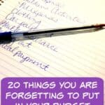 This list of 20 Things You are Forgetting When Making Your Budget will help you make sure there is nothing forgotten.
