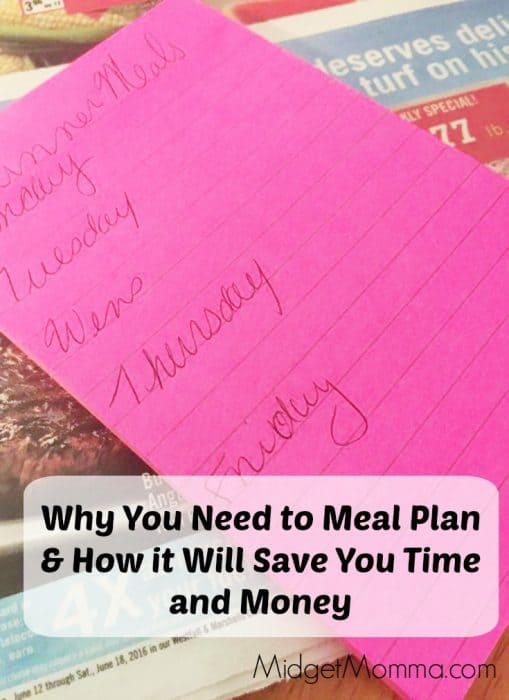 Why You Need to Meal Plan & How it Will Save You Time and Money