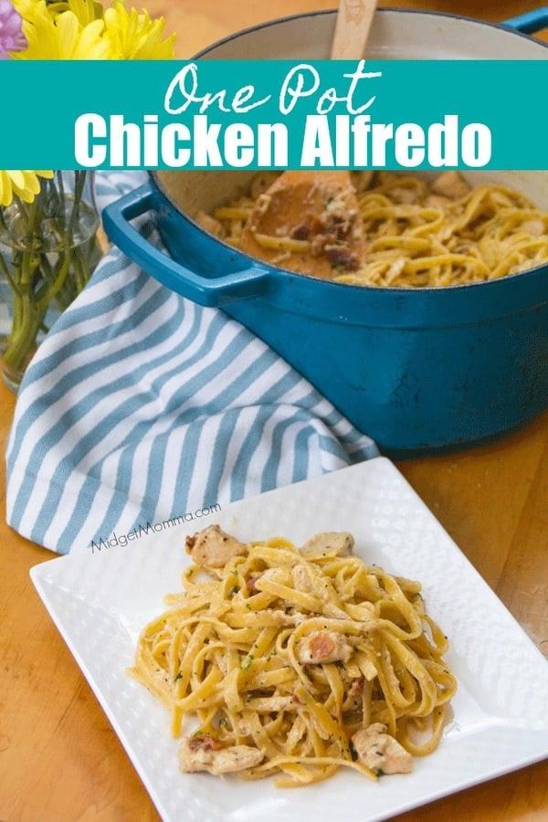 One Pot Chicken Alfredo