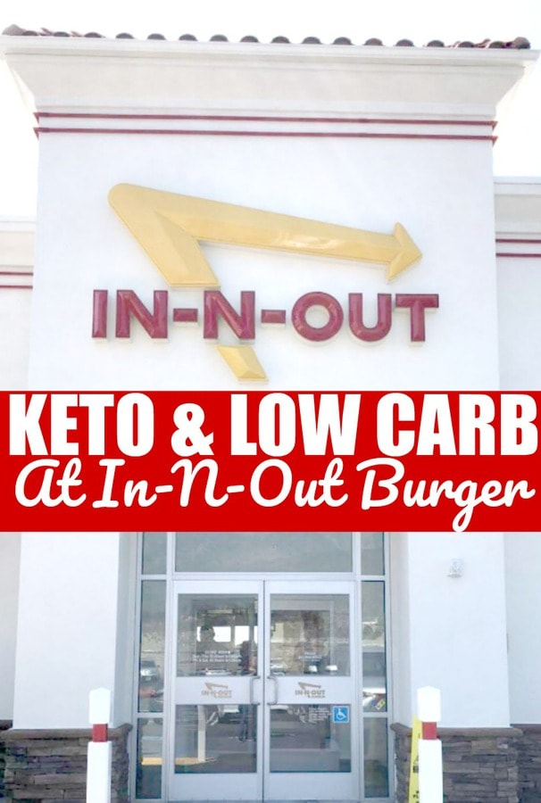 In-N-Out burger keto and low carb