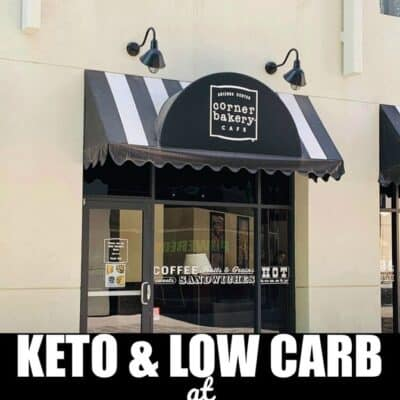 Keto and Low Carb at Corner Bakery Cafe