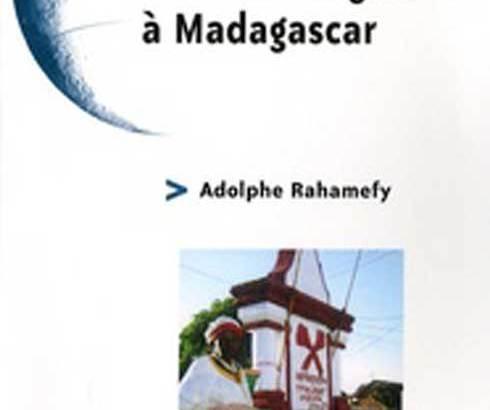 Lu pour vous « Sectes et crises religieuses à Madagascar »