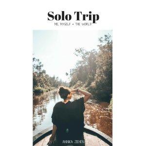 Solo Trip by Annika Ziehen
