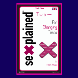 Sexplained Two - For Changing Times
