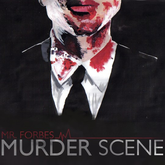 Mr Forbes Murder Scene Front Cover
