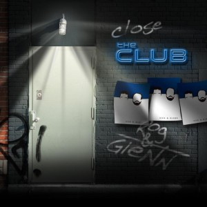 Close the Club by Rog and Glenn