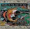 Blues In The Key of Sea by Doug Prescott Band