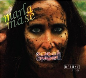 Marla Mase - SPEAK Deluxe