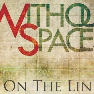 On The Line by WithoutSpaces