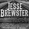 March of Tracks by Jesse Brewster