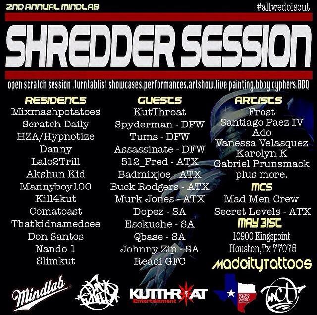 Shredder Session Houston May 31st