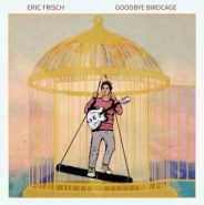 Goodbye Birdcage by Eric Frisch