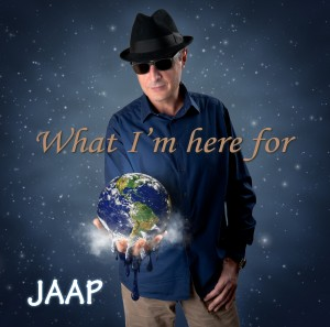 What Im Here For by JAAP