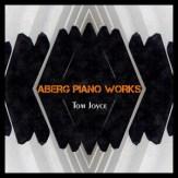 Aberg Piano Works by Tom Joyce