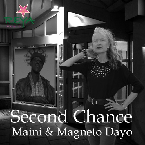 Second Chance by Maini and Magneto Dayo