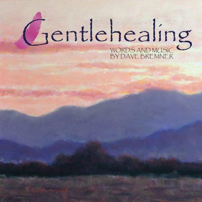 Gentle Healing - Dave Bremner