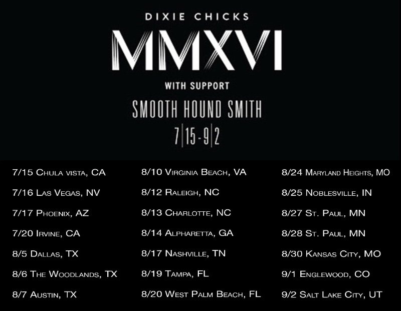 Smooth Hound Smith open for Dixie Chicks-Tour Dates