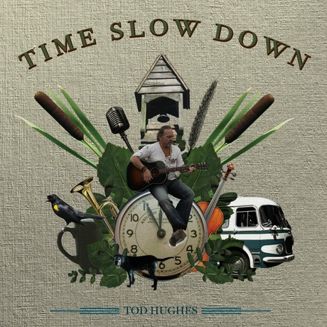 Tod Hughes-Time Slow Down