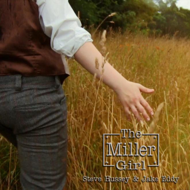 Steve Hussey and Jake Eddy-The Miller Girl