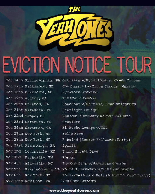 The YeahTones Eviction Notice Tour