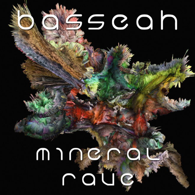 BASSEAH-Mineral Rave EP