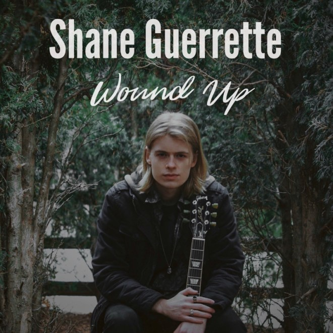Shane Guerrette-Wound Up