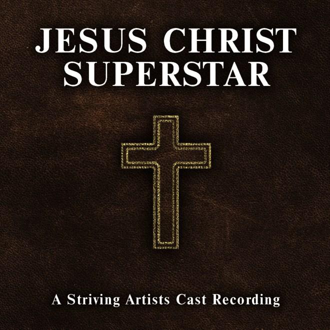 Striving Artists-Jesus Christ Superstar