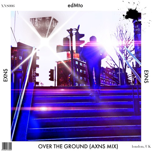 edMto-Over The Ground-AXNS Mix