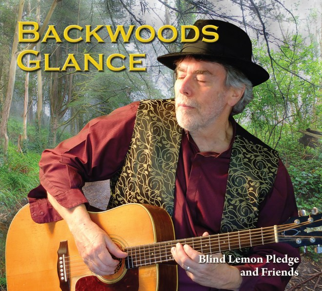Blind Lemon Pledge-Backwoods Glance