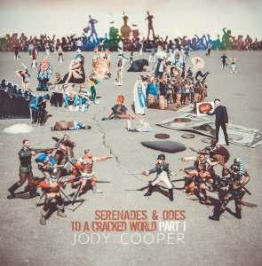 Jody Cooper Releases Serenades & Odes To A Cracked World