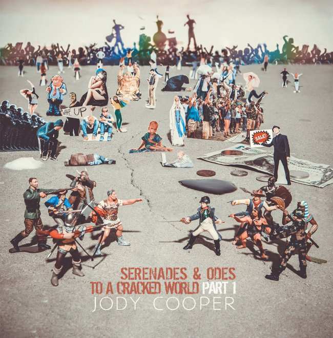 Jody Cooper-Serenades and Odes To A Cracked World