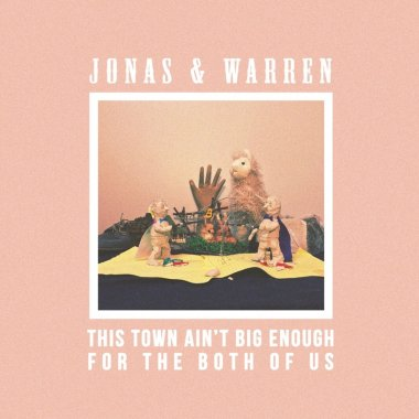 Interview with Jonas & Warren – This Town Ain't Big Enough For The Both Of Us