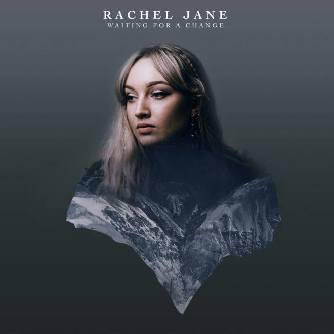 Rachel Jane - Waiting for a Change