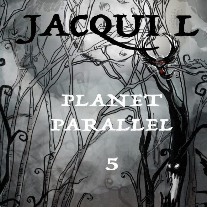 Jacqui L-Planet Parallel 5