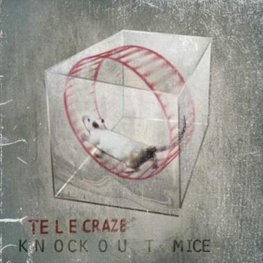 Telecraze Releases Knockout Mice EP, Preparing Full Length Album for 2018