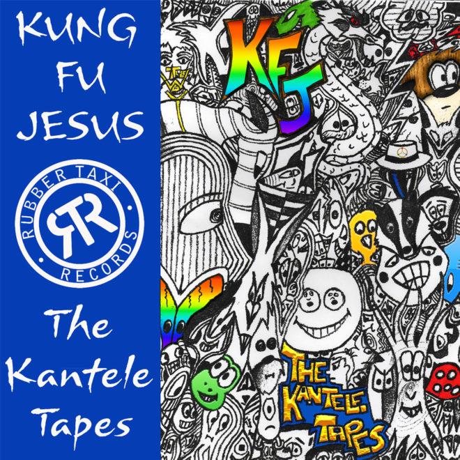 Kung Fu Jesus-Kantele Tapes