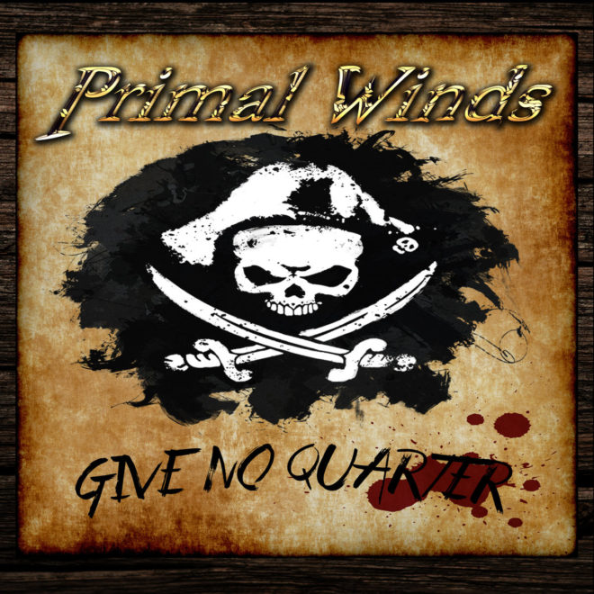 Primal Winds-Give No Quarter