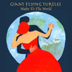 Giant Flying Turtles Jam On Waltz To The World