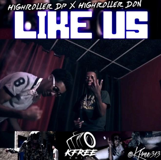 HighRoller DP X HighRoller Don-Like Us