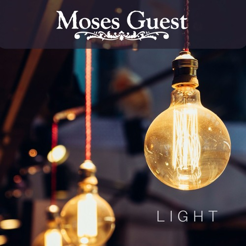 Moses Guest-Light